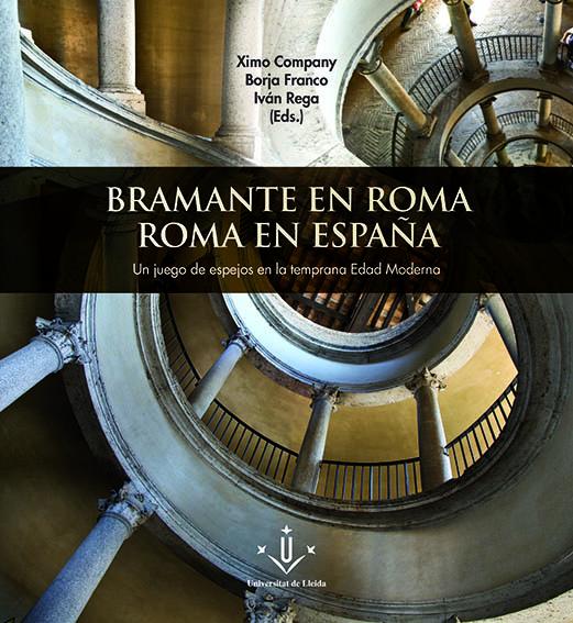 Libro Bramante en Roma. CAEM, UdL.