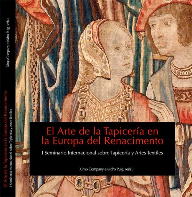 El Arte de la Tapicería en la Europa del Renacimiento