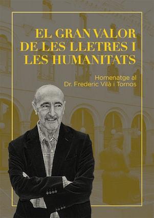 Homenatge al Dr. Frederic Vilà i Tornos