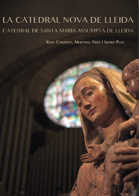 La Catedral Nova de Lleida.