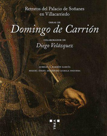 Retratos del Palacio de Soñanes en Vallacarriedo. Obras de Domingo de Carrión, colaborador de Diego Velázquez