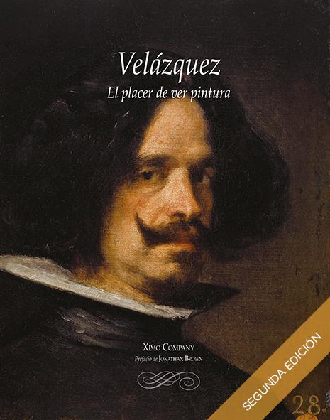 Velázquez el placer de ver pintura Ximo Company